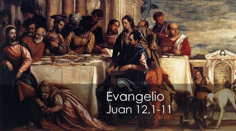 Evangelio según San Juan 12,1-11.