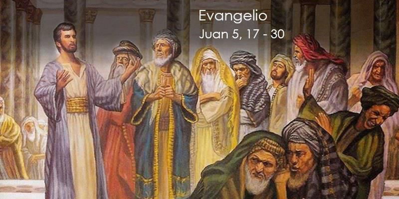 Evangelio según San Juan 5,17-30.