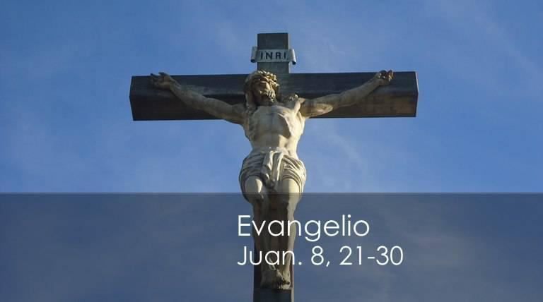 Evangelio según San Juan 8,21-30.