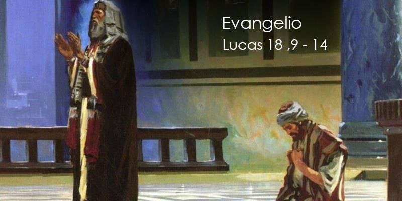 Evangelio según San Lucas 18,9-14.