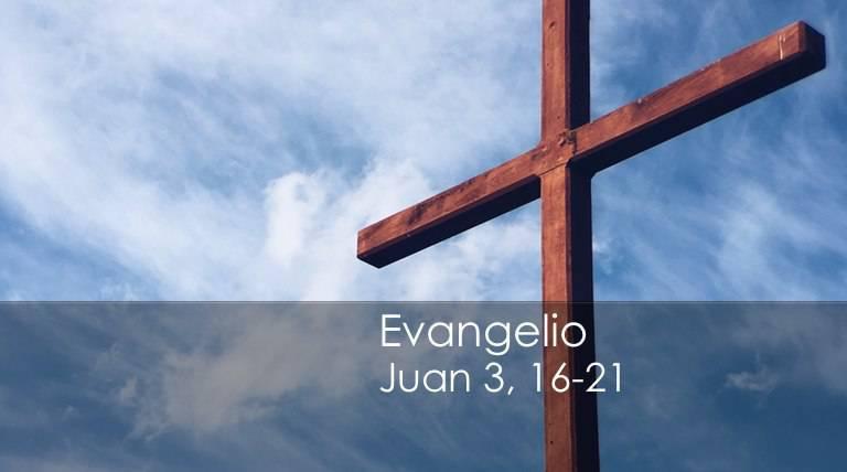 Evangelio según San Juan 3,16-21.