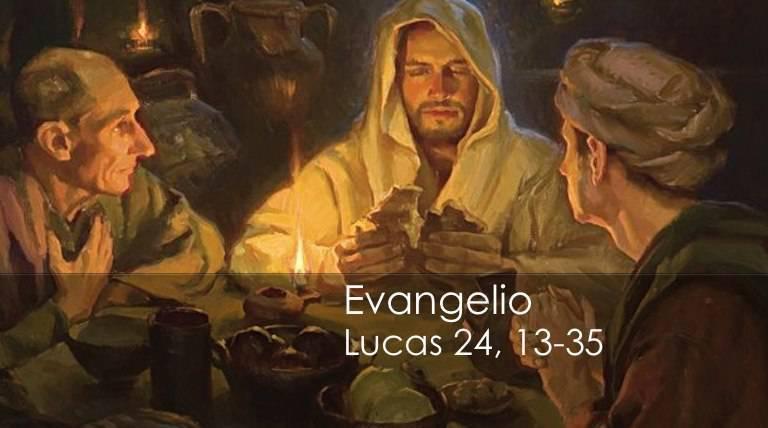 Evangelio según San Lucas 24,13-35.