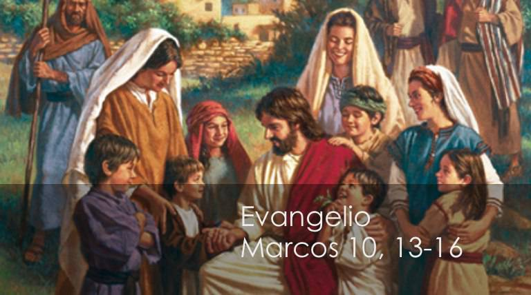 Evangelio según San Marcos10,13-16.