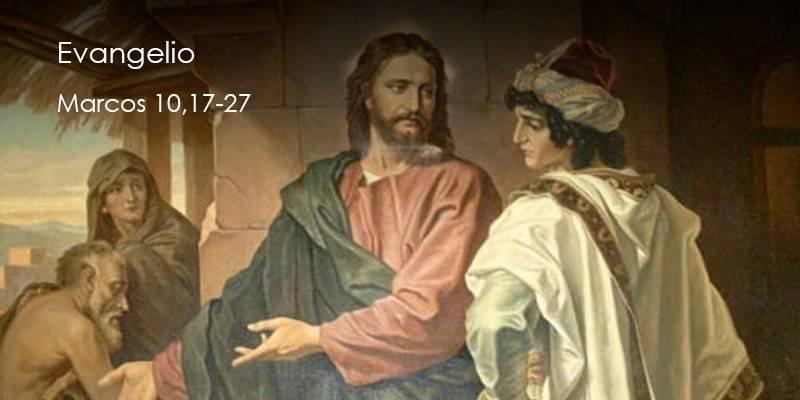 Evangelio según San Marcos10,17-27.