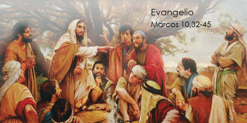 Evangelio según San Marcos10,32-45.