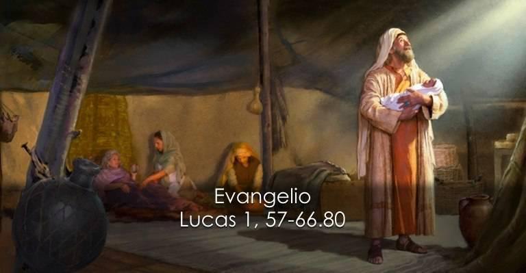Evangelio según San Lucas 1,57-66.80.