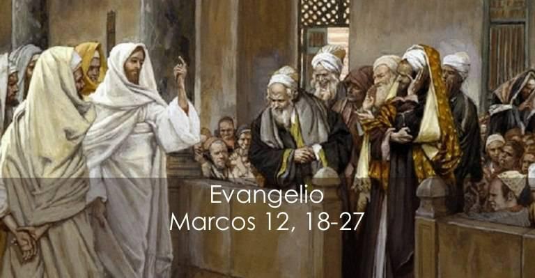 Evangelio según San Marcos12,18-27.