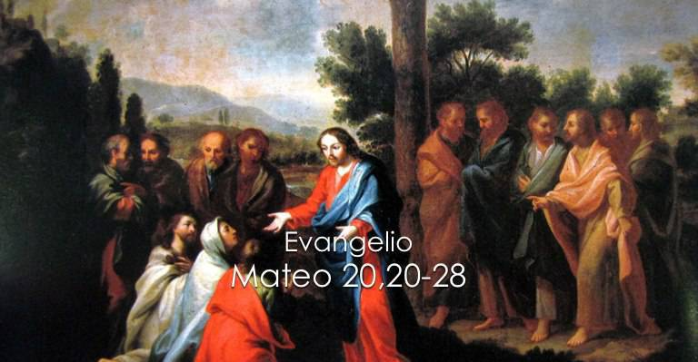 Evangelio según San Mateo 20,20-28.