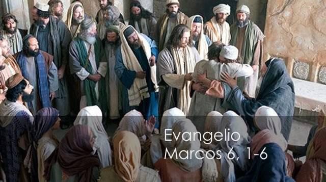 Evangelio según San Marcos 6,1-6.
