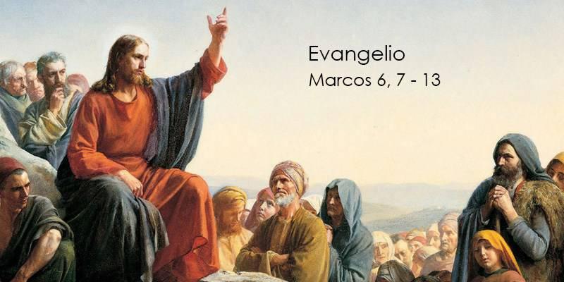 Evangelio según San Marcos 6,7-13.