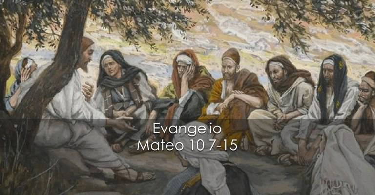 Evangelio según San Mateo 10,7-15.