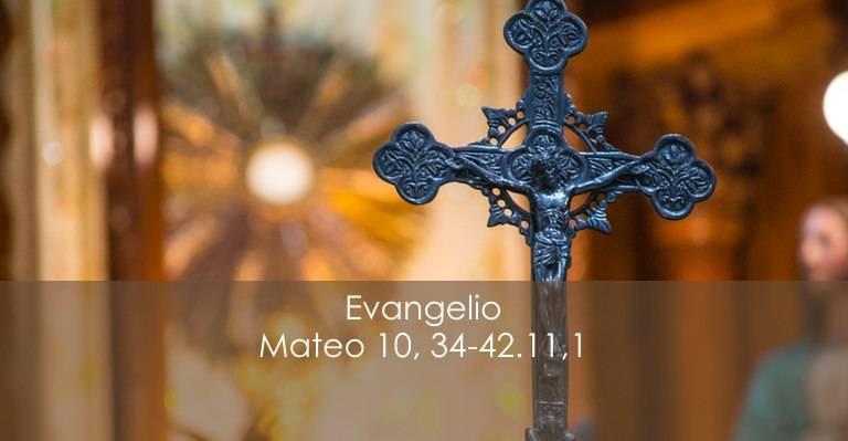 Evangelio según San Mateo 10,34–42. 11,1
