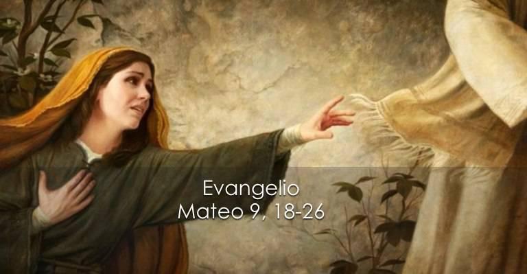 Evangelio según San Mateo 9,18-26.