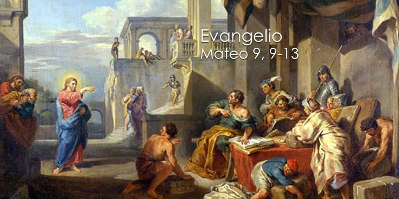 vangelio según San Mateo 9,9-13
