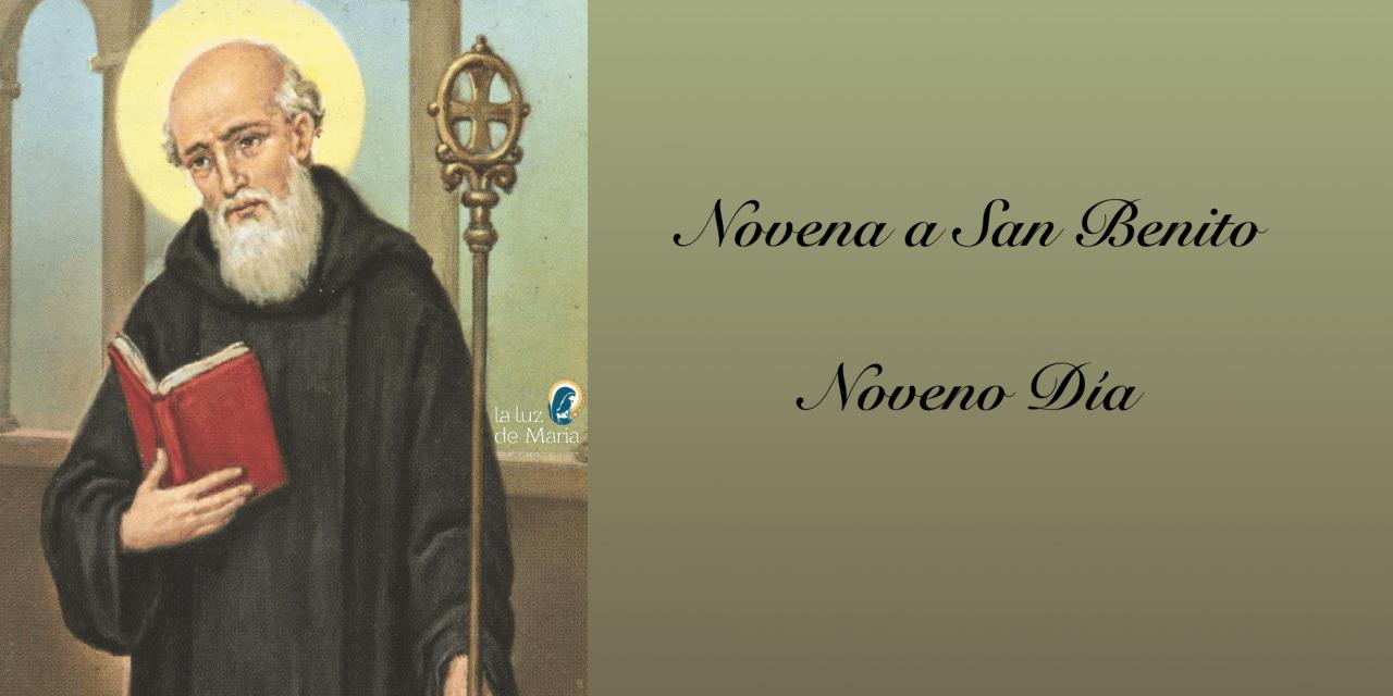 Noveno Día de la Novena a San Benito
