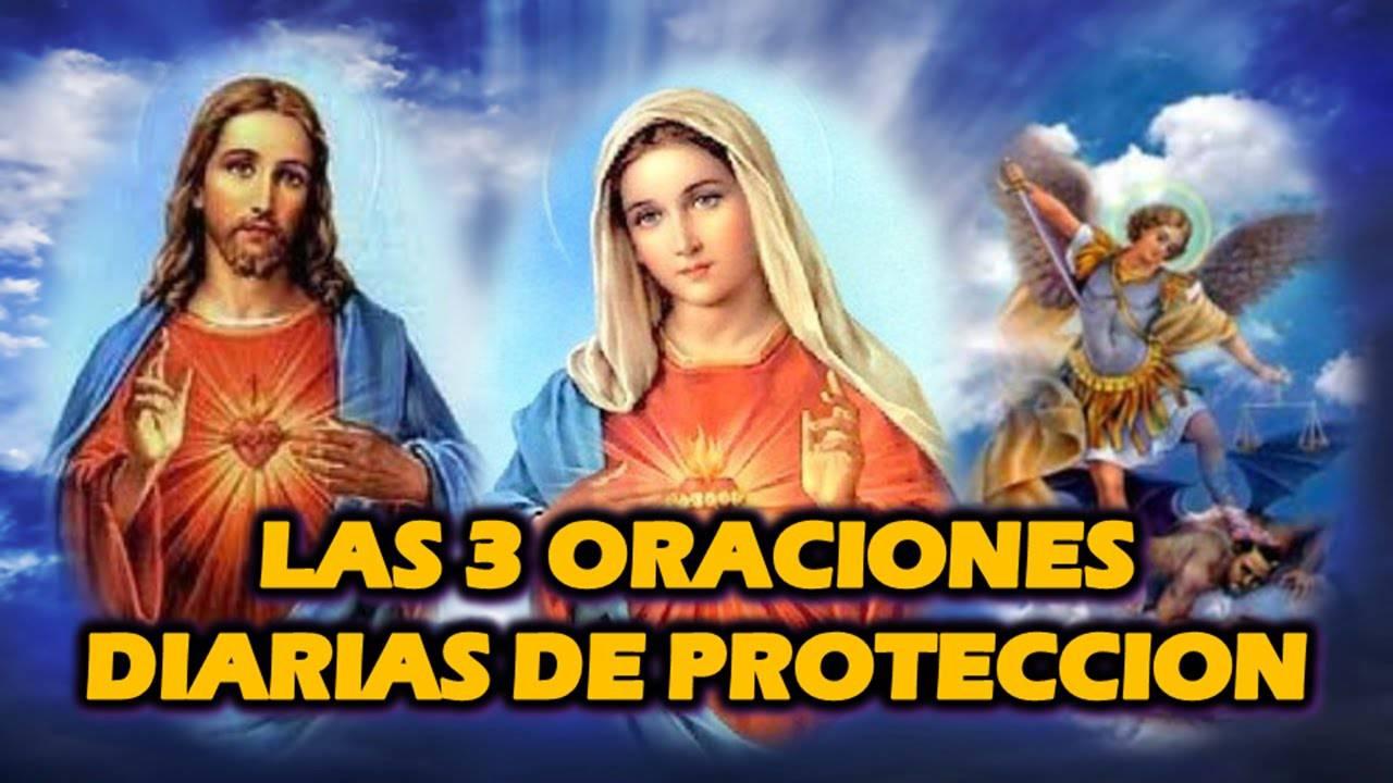 3 ORACIONES DIARIAS DE PROTECCION