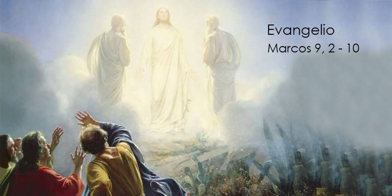 Evangelio según San Marcos 9,2-10.