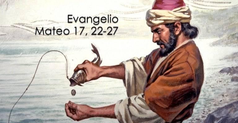 Evangelio según San Mateo 17,22-27.