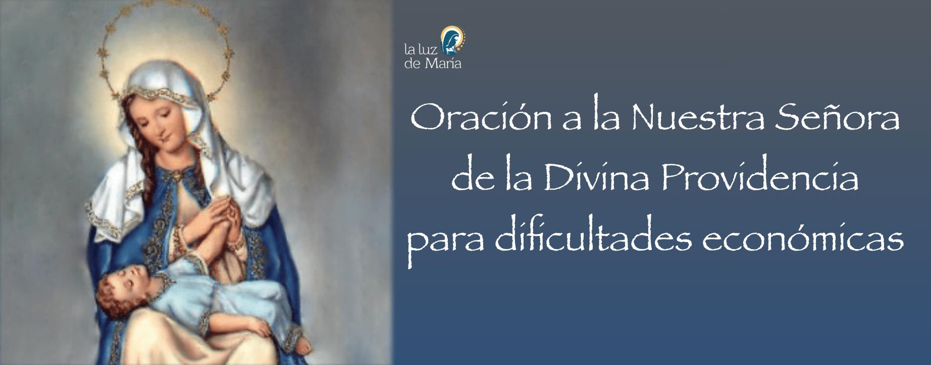 Oración A La Nuestra Señora De La Divina Providencia